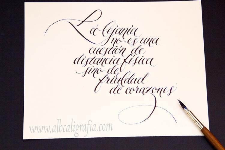 Texto caligráfico, la lejanía no es una cuestión de distancia física sino de frialdad de corazones