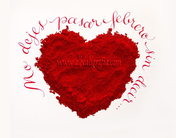 Corazón de polvo con texto No dejes pasar febrero sin decir...
