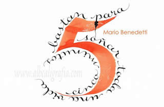 Cinco minutos bastan para soñar toda una vida. Mario Benedetti