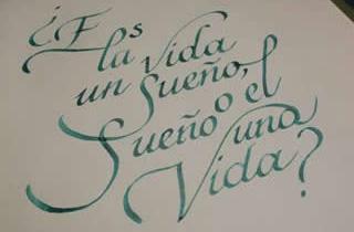 Texto caligráfico sobre la vida y el sueño